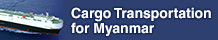 Cargo Transportation for Myanmar